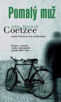 John Maxwell Coetzee - Pomalý muž
