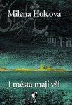 Milena Holcová - I města mají vši