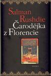 Salman Rushdie - Čarodějka z Florencie
